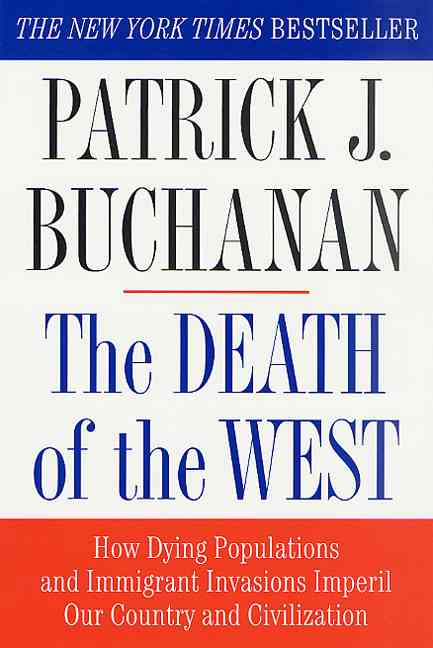 The Death of the West By Buchanan, Patrick J.