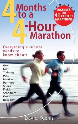 4 Months to a 4-hour Marathon By Kuehls, Dave