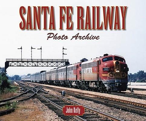 Santa Fe Railway By Kelly, John